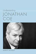 UNDERSTANDING JONATHAN COE - MOSELEY, MERRITT - NEW HARDCOVER BOOK