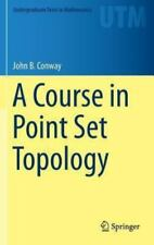 A Course in Point Set Topology (Hardback or Cased Book)