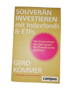 Gerd Kommer - Souverän investieren mit Indexfonds und Etfs
