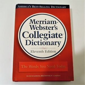 Merriam-Webster's Collegiate Dictionary 11th Edition Laminated Hardcover 2003