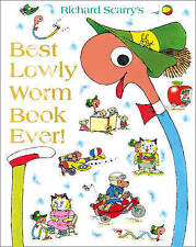 Best Lowly Worm Book Ever by Richard Scarry