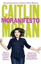 Moranifesto,Caitlin Moran- 9780091949068