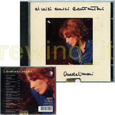 """ORNELLA VANONI """"AI MIEI AMICI CANTAUTORI"""" RARO CD 1999 BMG RICORDI - SIGILLATO"""