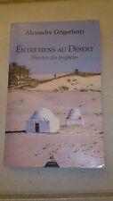 Alexandre Grigoriantz - Entretiens au désert : Histoires de prophètes
