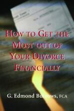 How to Get the Most Out of Your Divorce Financially-ExLibrary