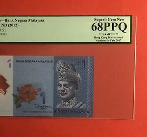 MALAYSIA-2012-1RINGGIT NOTE,GRADED BY PMG SUPERB GEM NEW 68 EPQ...VERY NICE .