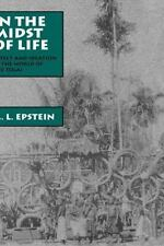 In the Midst of Life: Affect and Ideation in the World of the Tolai