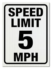 """SPEED LIMIT 5 MPH SIGN (Reflective by lighting) 18"""" x 24"""""""