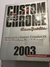 Harley-Davidson 2003 CUSTOM CHROME SPECIALTIES Huge Accessories & Parts Cataloge