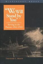 We Will Stand by You: Serving in the Pawnee, 1942-1945 (Bluejacket Books) Theod