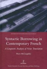 Syntactic Borrowing in Contemporary French: A Linguistic Analysis of News Transl