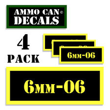 6mm-06  Ammo Can Label 4x Ammunition Case stickers decals 4 pack YW MINI 1.5in