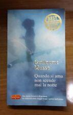 Quando si ama non scende mai la notte - Guillaume Musso - SuperPocket