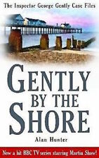 ALAN HUNTER ___ GENTLY  BY THE SHORE ____ BRAND NEW ___ FREEPOST UK