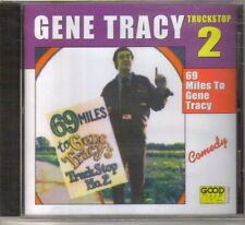 Gene Tracy - 69 Miles to Gene Tracy [New CD]