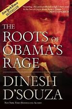 The Roots of Obama's Rage by D'Souza, Dinesh, Good Book