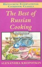 International Cooking Classic The Best of Russian Cooking by Alexandra Kropotkin