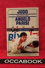 Judo raconte par Angelo Parisi -  Daniel Pegois