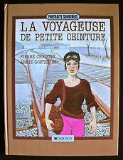 La Voyageuse de Petite Ceinture - Christin & Goetzinger - Eds. Dargaud - 1987