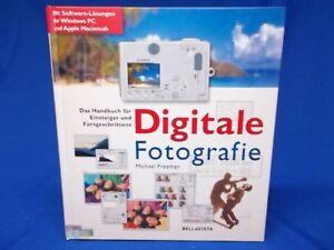 B) Digitale Fotografie Michael Freeman Bellavista 2001 Foto Kamera Handbuch