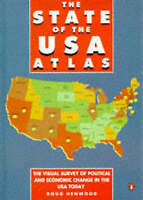 The State of the U.S.a. Atlas: The Changing Face of American Life in Maps And Gr