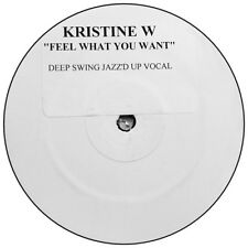 """KRISTINE W """"FEEL WHAT YOU WANT"""" UNRELEASED DEEP SWING JAZZED UP VOCAL PROMO 12"""""""