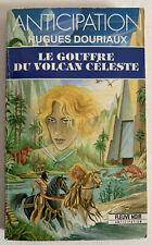 (FN990) ANTICIPATION FLEUVE NOIR  ? N° 1878 - LE GOUFFRE DU VOLCAN CELESTE