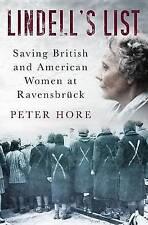 Lindell's lista: ahorro de mujer británicas y estadounidenses en Ravensbruck por Peter..