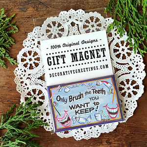 Only Brush the Teeth you want to Keep * Magnet Dentist Gift Dental Hygienist