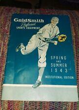 Vintage GOLDSMITH CATALOG Sports Equipment Spring Summer 1943 BASEBALL 73pgs