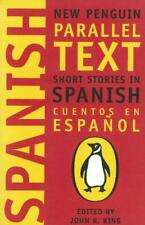 Spanish Short Stories: Cuentos En Espanol (New Penguin Parallel Text Series): 0