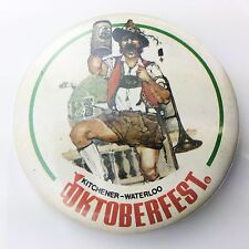 Octoberfest Kitchener Waterloo Beer Advertising Event Button Badge Pin G805