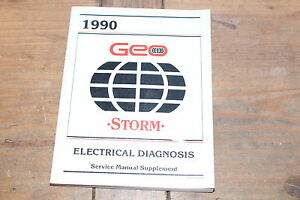 Geo Storm Electrical Diagnosis ST373-90 EDM 1990 GM Shop Service Manual