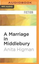 A Marriage in Middlebury by Anita Higman (2016, MP3 CD, Unabridged)