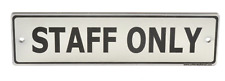 Staff Only Door Sign. Contemporary Silver Design Supplied with Fixing