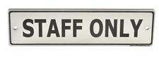 STAFF ONLY Puerta signo. Contemporáneo Plata Diseño Se envía con Reparación
