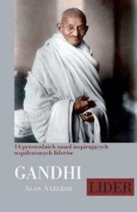 Mahatma Gandhi Lider ALAN AXELROD