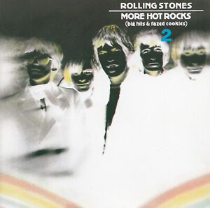 THE ROLLING STONES : MORE HOT ROCKS (BIG HITS & FAZED COOKIES) 2 / CD