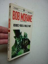 VERNES / BOB MORANE /  RENDEZ VOUS A NULLE PART  / 1971
