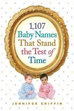 1,107 Baby Names That Stand the Test of Time, Griffin, Jennifer, Good Condition,