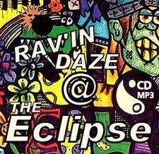 RAVE  ACID HOUSE  MP3 CD  OLD SKOOL  RAVIN DAZE @ THE ECLIPSE