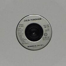 "JULIA FORDHAM 'WOMAN OF THE 80'S' UK 7"" SINGLE"