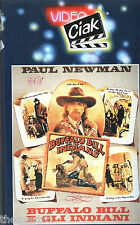 Buffalo Bill e gli Indiani  (1976) VHS Video Ciak Domovideo - Paul NEWMAN - rara