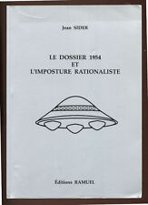 JEAN SIDERT, LE DOSSIER 1954 ET L'IMPOSTURE RATIONALISTE - UFO OVNI