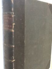 The Book of Martyrs by John Foxe - Hardback 1858