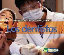 Los dentistas (Personas de la comunidad) (Spanish Edition)