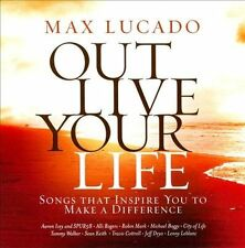 """""""OUT LIVE YOUR LIFE""""- Max Lucado-Songs that inspire you to make a difference-new"""
