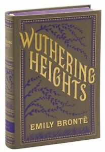 WUTHERING HEIGHTS by Emily Bronte (2015 Flexibound edition) ~BRAND NEW ~