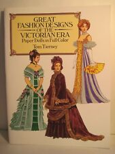 Great Fashion Designs Of The Victorian Era Paper Dolls By Tom Tierney