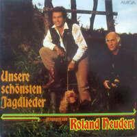 Roland Neudert Unsere Schönsten Jagdlieder LP Vinyl Schallplatte 153921